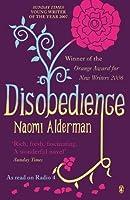 Disobedience by Naomi Alderman(2007-04-05)