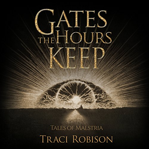 Gates the Hours Keep audiobook cover art