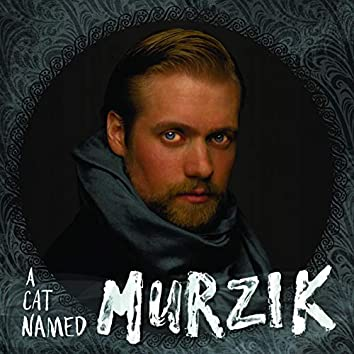 A Cat Named Murzik