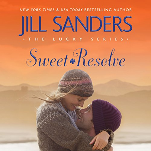 Sweet Resolve     The Lucky Series, Book 2              By:                                                                                                                                 Jill Sanders                               Narrated by:                                                                                                                                 Dara Rosenberg                      Length: 5 hrs and 45 mins     125 ratings     Overall 4.4