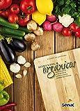 Alimentos orgânicos: Ampliando conceitos de saúde humana, ambiental e social (Portuguese Edition)