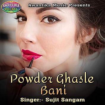 Powder Ghasle Bani