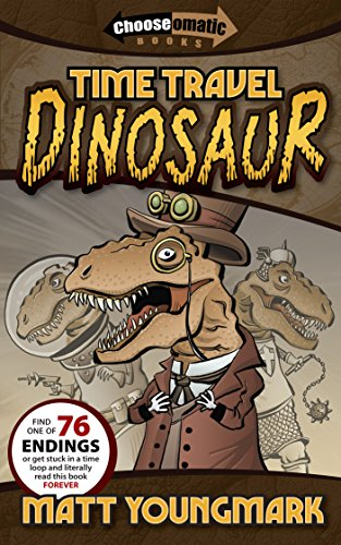 Time Travel Dinosaur (Chooseomatic Books) (English Edition)