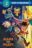 Made to Play! (Disney/Pixar Toy Story 4) (Step into Reading)