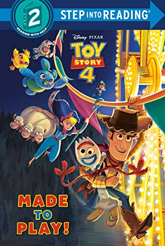 Compare Textbook Prices for Made to Play! Disney/Pixar Toy Story 4 Step into Reading Illustrated Edition ISBN 9780736482776 by Bouchard, Natasha,Disney Storybook Art Team