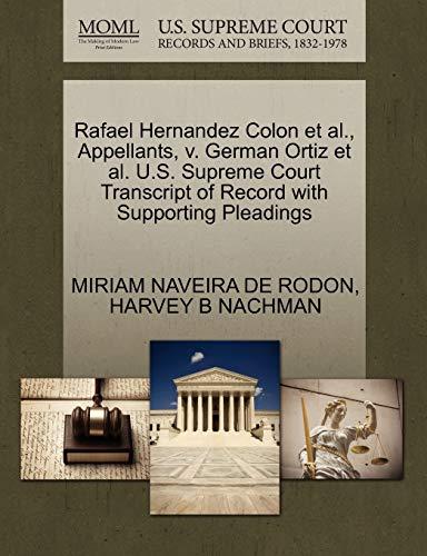 Rafael Hernandez Colon et al., Appellants, v. German Ortiz e