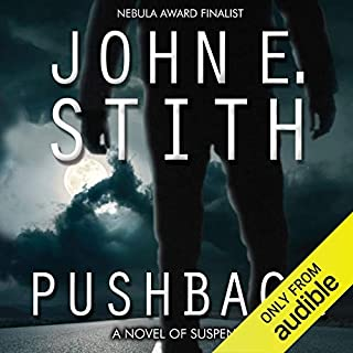Pushback                   By:                                                                                                                                 John E. Stith                               Narrated by:                                                                                                                                 Graham Halstead                      Length: 10 hrs and 54 mins     2 ratings     Overall 4.0