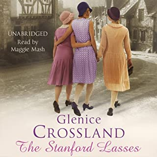 The Stanford Lasses                   By:                                                                                                                                 Glenice Crossland                               Narrated by:                                                                                                                                 Maggie Mash                      Length: 12 hrs     6 ratings     Overall 4.8