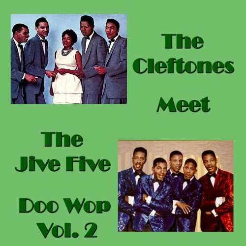 The Cleftones & The Jive Five