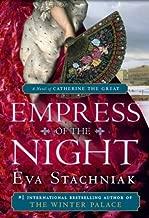Empress of the Night by Eva Stachniak (March 25,2014)
