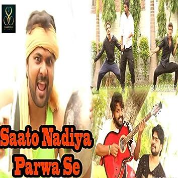 Saato Nadiya Parwa Se