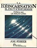 La réincarnation - Il faut s'informer