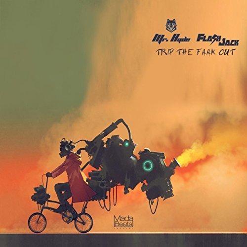 Trip The Faak Out (Original Mix)