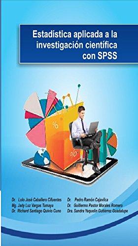 Estadística aplicada a la investigación científica con SPSS