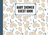 Baby Shower Guest Book: Premium Badminton Cover Baby Shower Guest Book, Includes Gift Tracker Log and Memory Picture Section, 150 Pages, Size 8.25' x 6' By Brandon Fitzgibbons