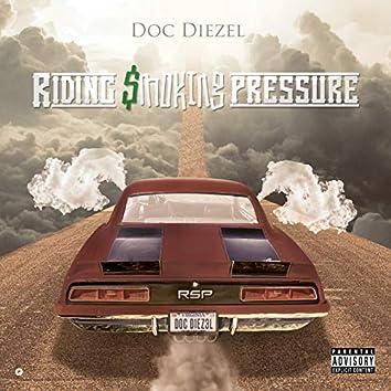 Riding $Moking Pressure