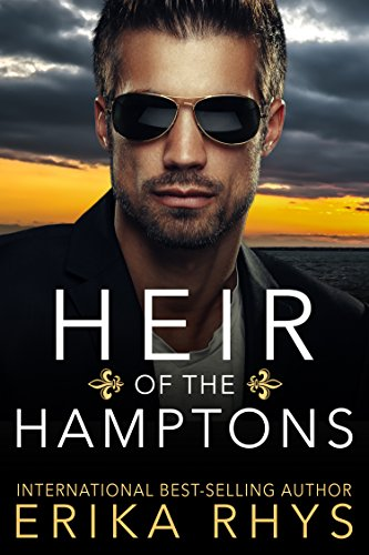Heir of the Hamptons: A Fake Marriage Romance (The Heirs of Manhattan Series Book 1) (English Edition)