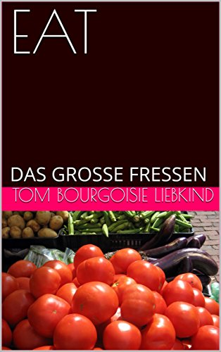 EAT: DAS GROSSE FRESSEN (THEATERSTÜCKE 2)