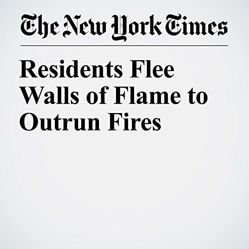 Residents Flee Walls of Flame to Outrun Fires copertina