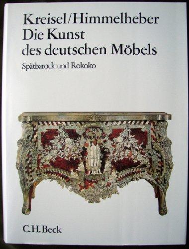Die Kunst des deutschen Möbels, 3 Bde., Bd.2, Spätbarock und Rokoko