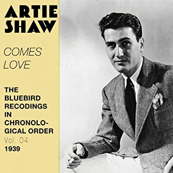 Comes Love (The Bluebird Recordings in Chronological Order, Vol. 4 - 1939)