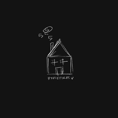Housefires - Housefires V (Live) 2019