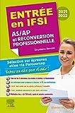 Entrée en IFSI 2021-2022 - AS/AP et reconversion professionnelle: Sélection sur épreuves et/ou via Parcoursup - Toutes les clés pour réussir