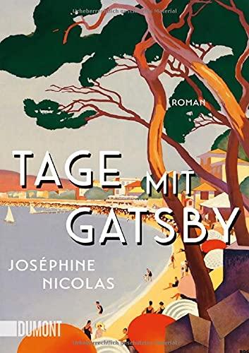 Buchseite und Rezensionen zu 'Tage mit Gatsby: Roman' von Joséphine Nicolas