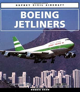 Boeing Jetliners (Osprey Civil Aircraft) 1855325284 Book Cover