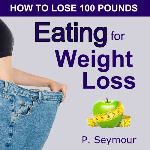 Eating for Weight Loss audiobook cover art