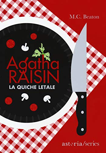 Agatha Raisin – La quiche letale