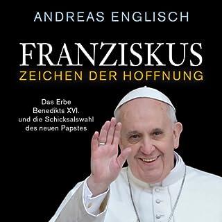 Franziskus - Zeichen der Hoffnung Titelbild