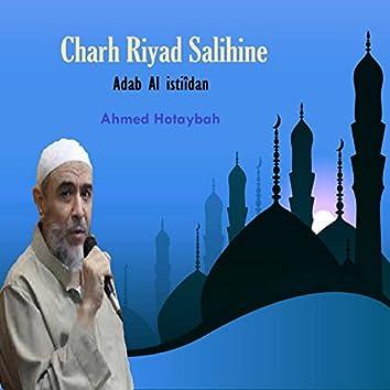 Charh Riyad Salihine (Adab Al istiîdan)