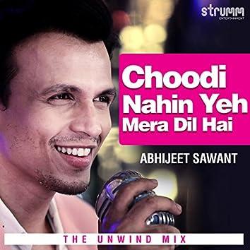Choodi Nahin Yeh Mera Dil Hai - Single