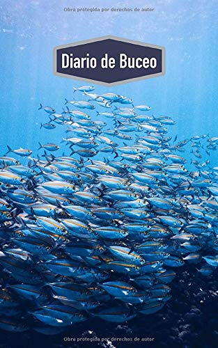 Diario de Buceo: Cuaderno para buceadores: espacio para 100 inmersiones (motivo: pez)