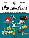 Okinawa Food - Recettes et conseils nutrition pour booster son espérance de vie