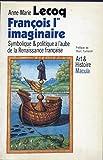 François 1er imaginaire