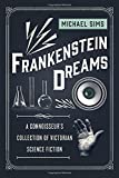 Image of Frankenstein Dreams: A Connoisseur's Collection of Victorian Science Fiction (The Connoisseur's Collections)