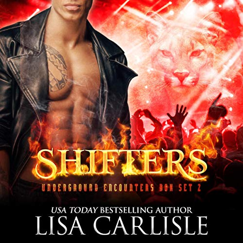 Shifters: Underground Encounters, Box Set 2 Audiobook By Lisa Carlisle cover art