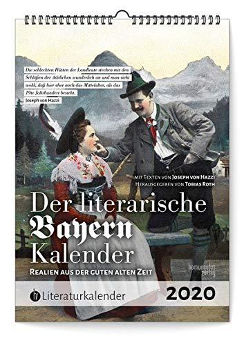 Der literarische Bayern-Kalender 2020: Realien aus der guten alten Zeit