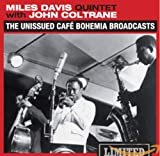 Miles Davis - The Unissued Cafe Bohemia Broadcasts