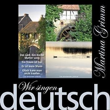 Wir Singen Deutsch - Ein Traum Ist Frei