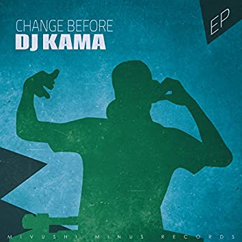 Change Before - EP