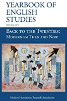 Back to the Twenties: Modernism Then and Now (Yearbook of English Studies (50) 2020)