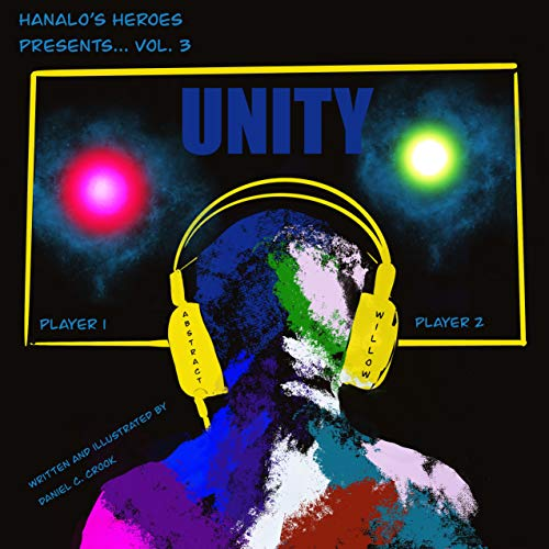 Unity (A children's book about racial bias and learned behaviors from Hanalo's Heroes) (English Edition)