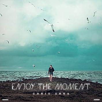 Enjoy the Moment