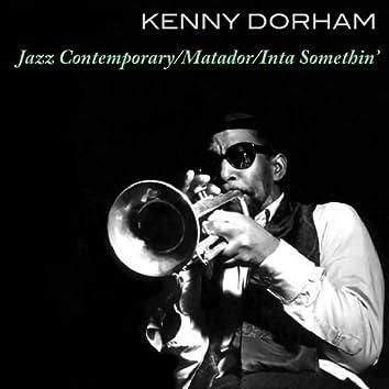 Kenny Dorham: Jazz Contemporary/Matador/Inta Somethin'