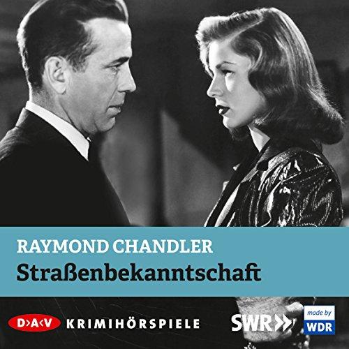 Straßenbekanntschaft                   Autor:                                                                                                                                 Raymond Chandler                               Sprecher:                                                                                                                                 Ulrich Pleitgen                      Spieldauer: 54 Min.     8 Bewertungen     Gesamt 4,6
