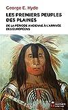 Les premiers peuples des Plaines - De la période ancienne à l'arrivée des Européens