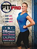 FIT AS A PRO - Five 10-Minute Full Body Workouts for SMALL SPACES with Lauren Sesselmann